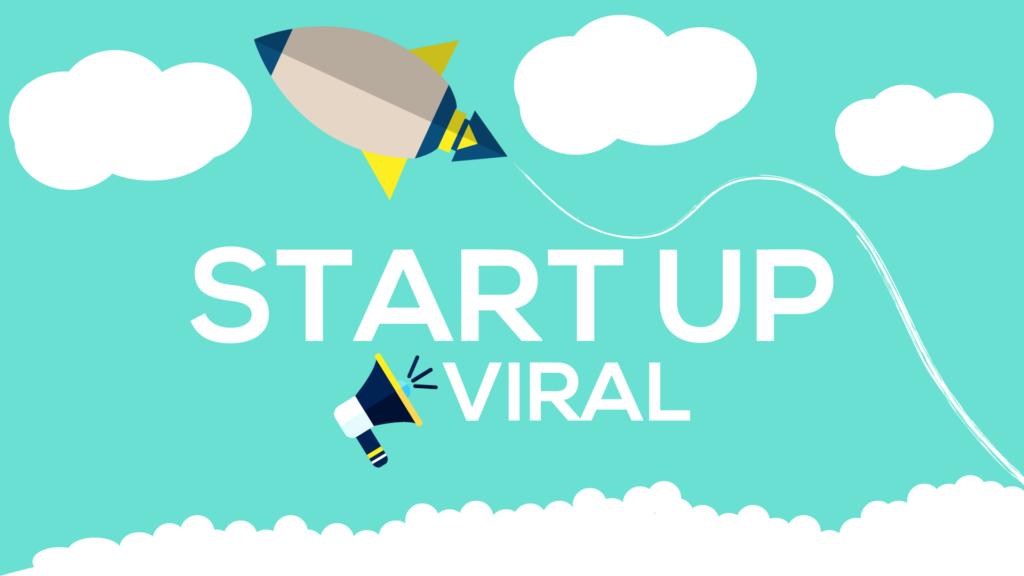 make your startup go viral
