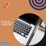Tips για πιο Αποτελεσματική Landing Page